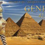 Escuela del quebrantamiento: Génesis 41:32-44