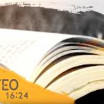 Promesas | Mateo 16:24