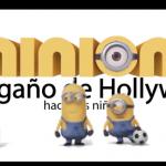 Lo oculto de Hollywood | Los Minions: El engaño de Hollywood hacia los niños