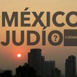 ¿México Judío?
