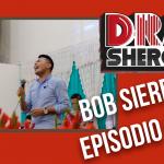 Drasheros 19 | Bob sierra