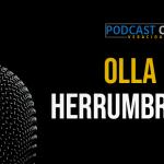 Podcast – Ollas Herrumbrosas