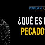 Podcast – ¿Qué es el pecado?