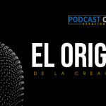 Podcast – El origen