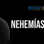 Podcast – Nehemías 8:4