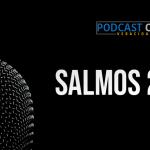 Podcast – Salmos 22