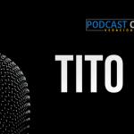 Podcast – Tito 2